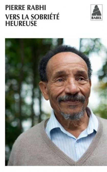 Pierre Rabhi est aujourd'hui reconnu Expert International pour la sécurité alimentaire et a participé à l'élaboration de la Convention des Nations Unies pour la lutte contre la désertification